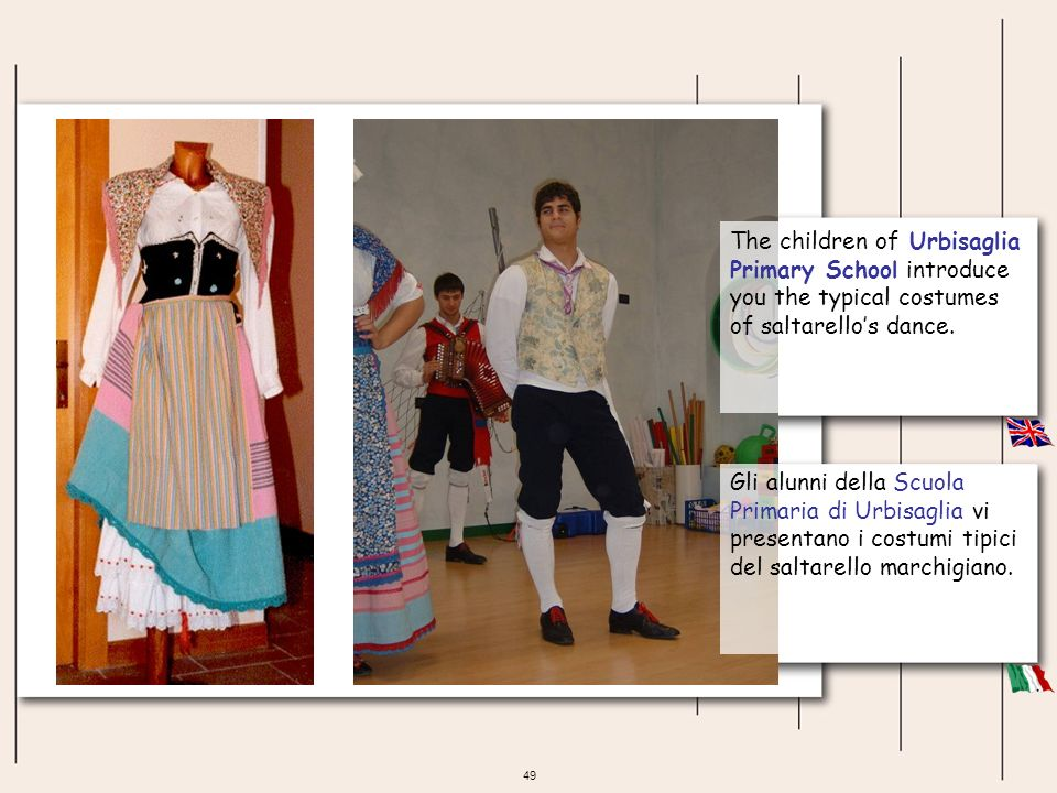 The children of Urbisaglia Primary School introduce you the typical costumes of saltarello's dance.