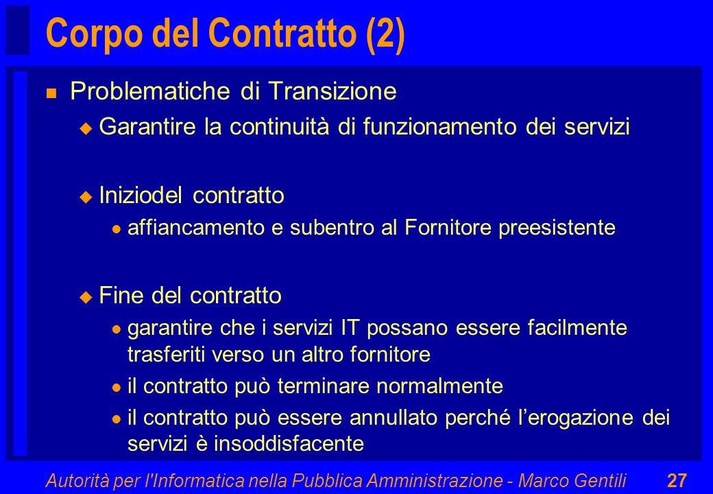 Corpo del Contratto (2) Problematiche di Transizione
