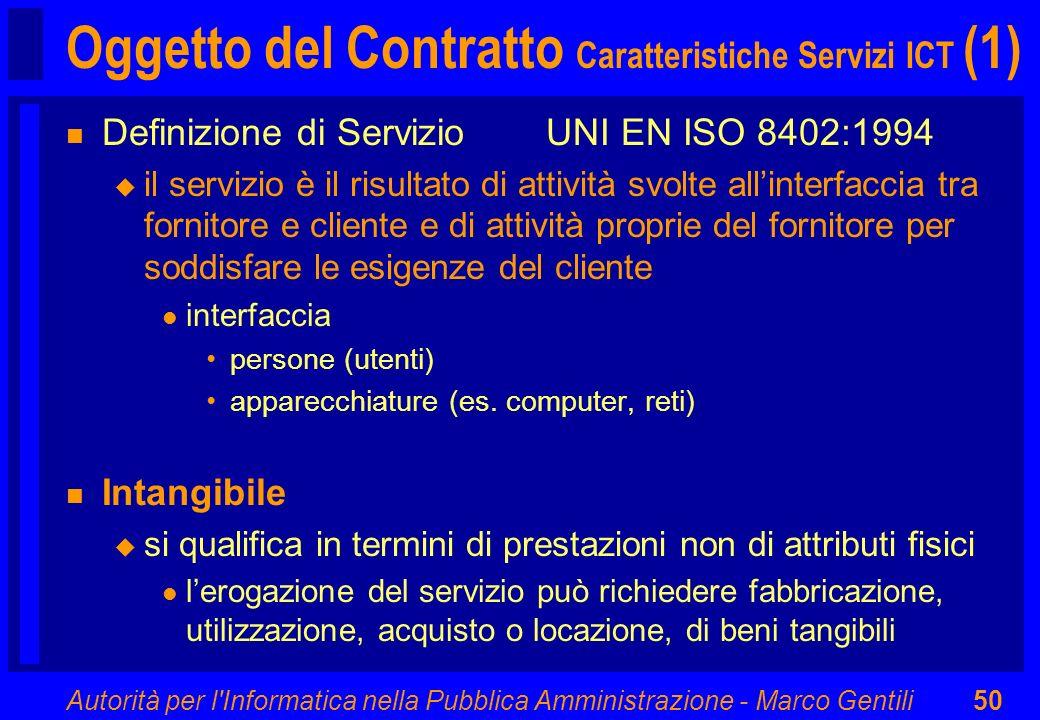 Oggetto del Contratto Caratteristiche Servizi ICT (1)