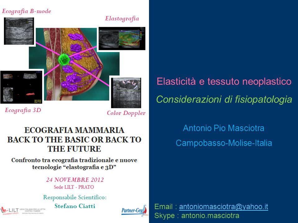 Elasticità e tessuto neoplastico Considerazioni di fisiopatologia
