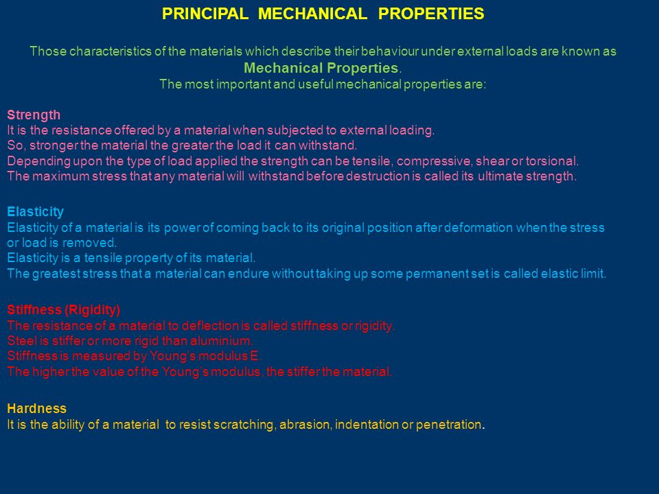 PRINCIPAL MECHANICAL PROPERTIES