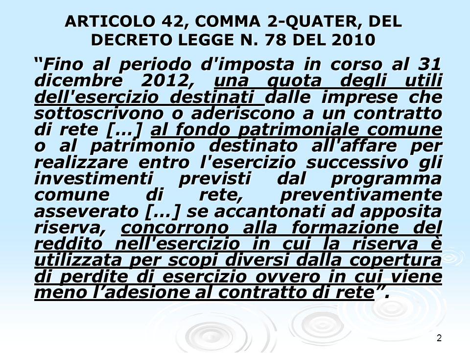 ARTICOLO 42, COMMA 2-QUATER, DEL DECRETO LEGGE N. 78 DEL 2010