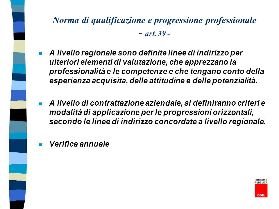 Norma di qualificazione e progressione professionale - art. 39 -