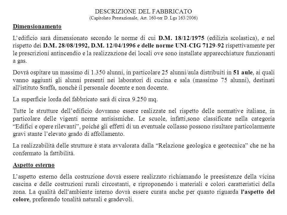 DESCRIZIONE DEL FABBRICATO (Capitolato Prestazionale, Art. 160-ter D