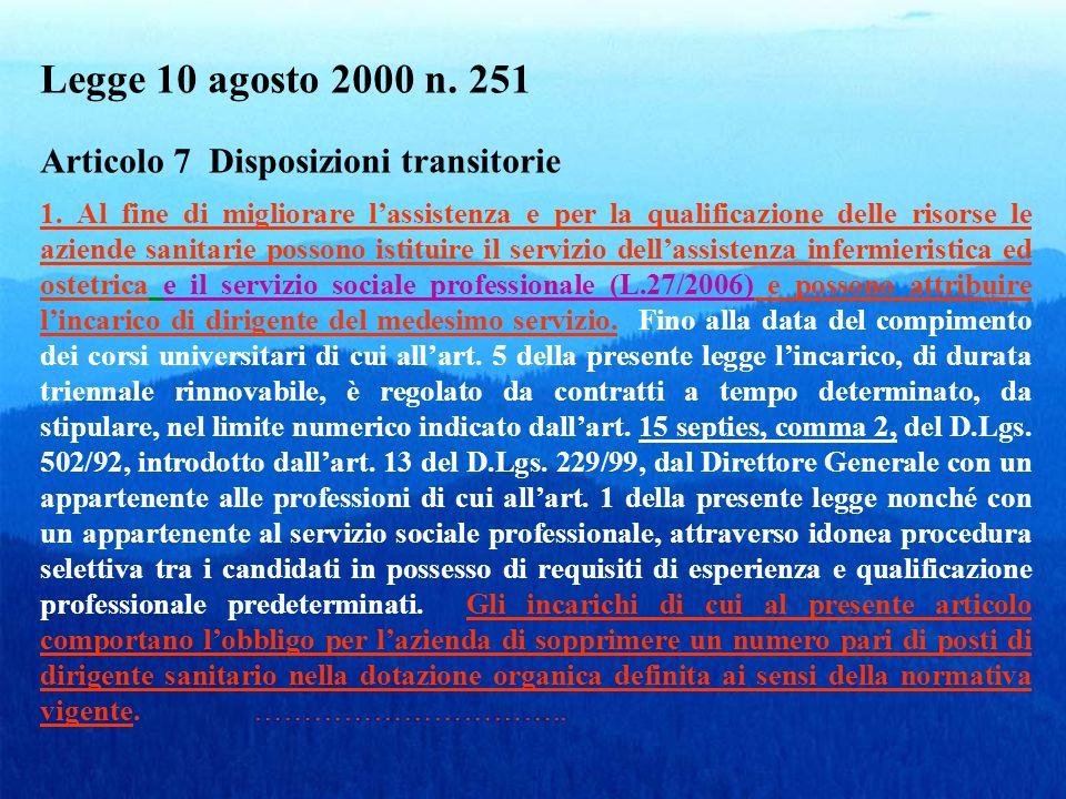 Legge 10.8.2000 n. 251 Art. 7 continua.