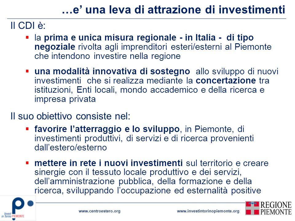 …e' una leva di attrazione di investimenti