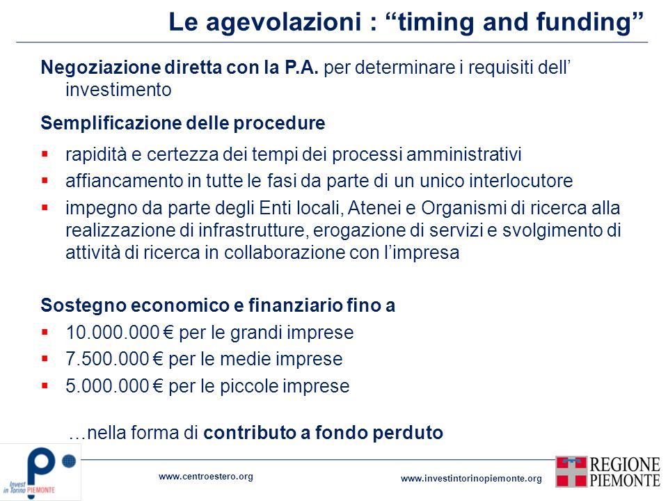 Le agevolazioni : timing and funding