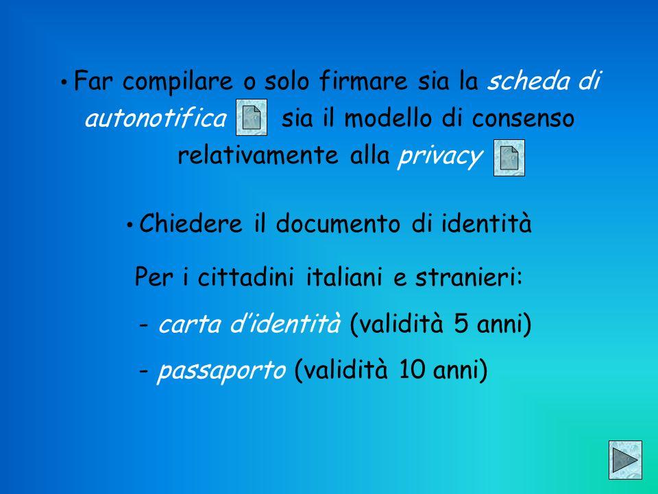 Per i cittadini italiani e stranieri: