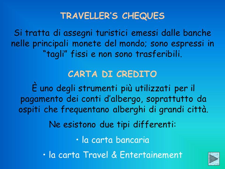 TRAVELLER'S CHEQUES CARTA DI CREDITO