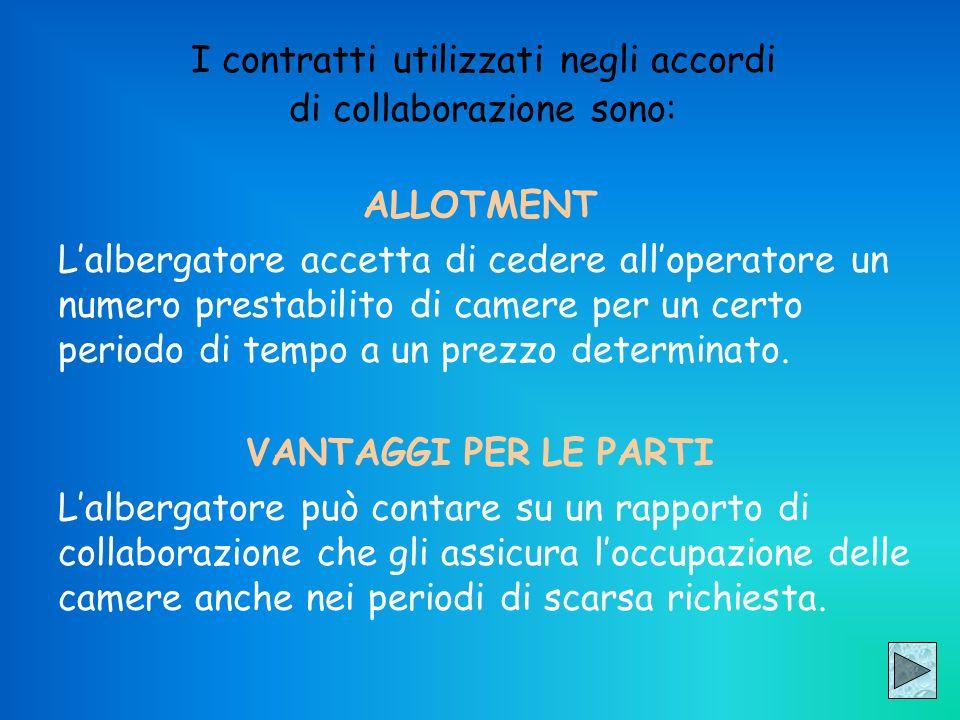 I contratti utilizzati negli accordi di collaborazione sono: