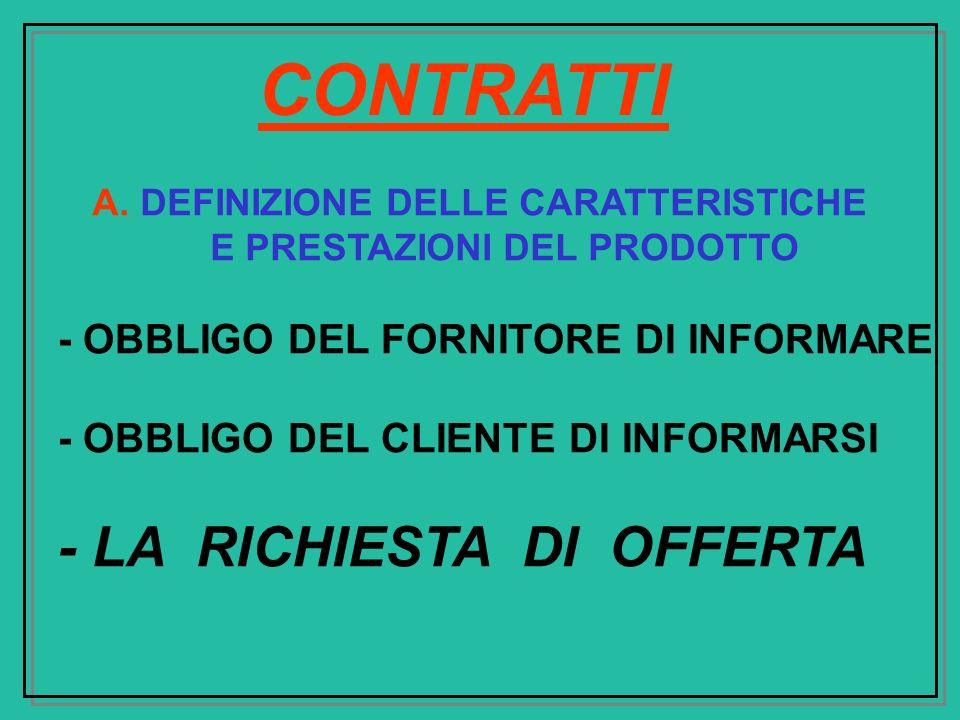 A. DEFINIZIONE DELLE CARATTERISTICHE E PRESTAZIONI DEL PRODOTTO