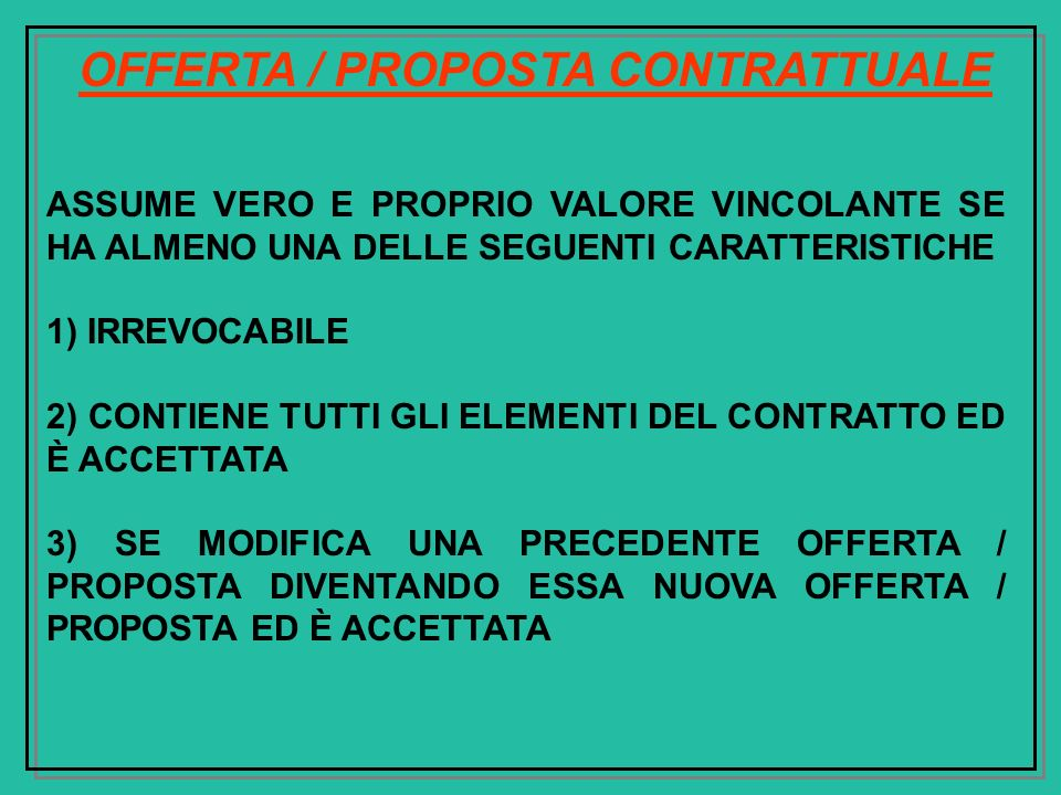 OFFERTA / PROPOSTA CONTRATTUALE