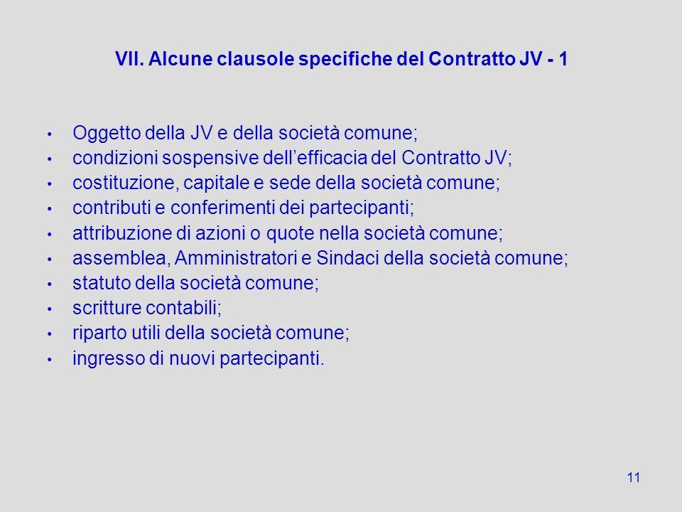 VII. Alcune clausole specifiche del Contratto JV - 1