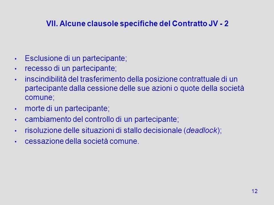 VII. Alcune clausole specifiche del Contratto JV - 2