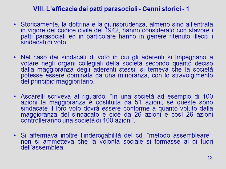 VIII. L'efficacia dei patti parasociali - Cenni storici - 1
