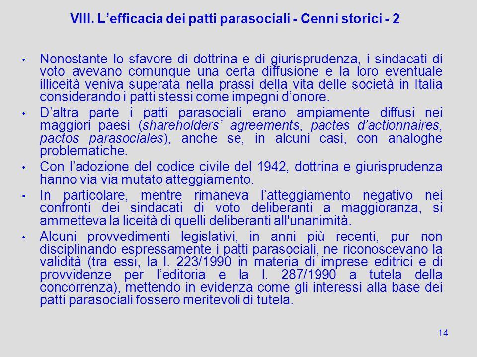 VIII. L'efficacia dei patti parasociali - Cenni storici - 2