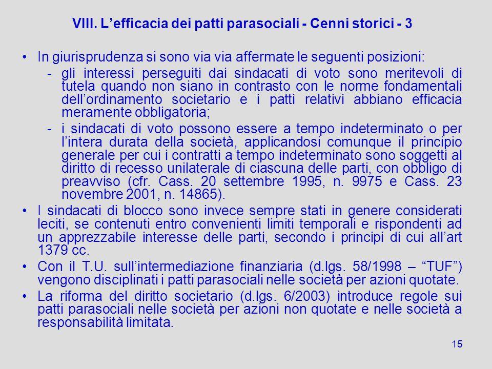 VIII. L'efficacia dei patti parasociali - Cenni storici - 3