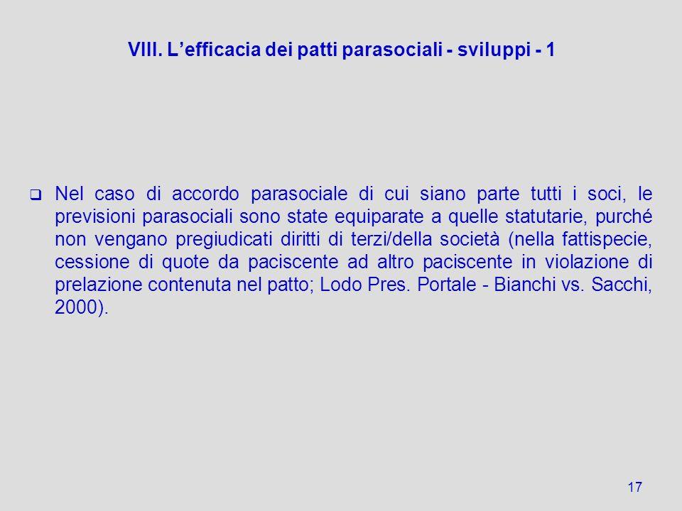 VIII. L'efficacia dei patti parasociali - sviluppi - 1