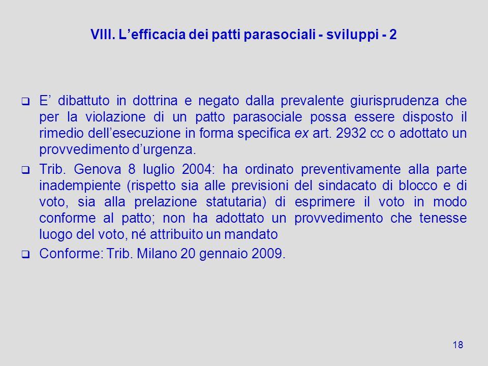 VIII. L'efficacia dei patti parasociali - sviluppi - 2