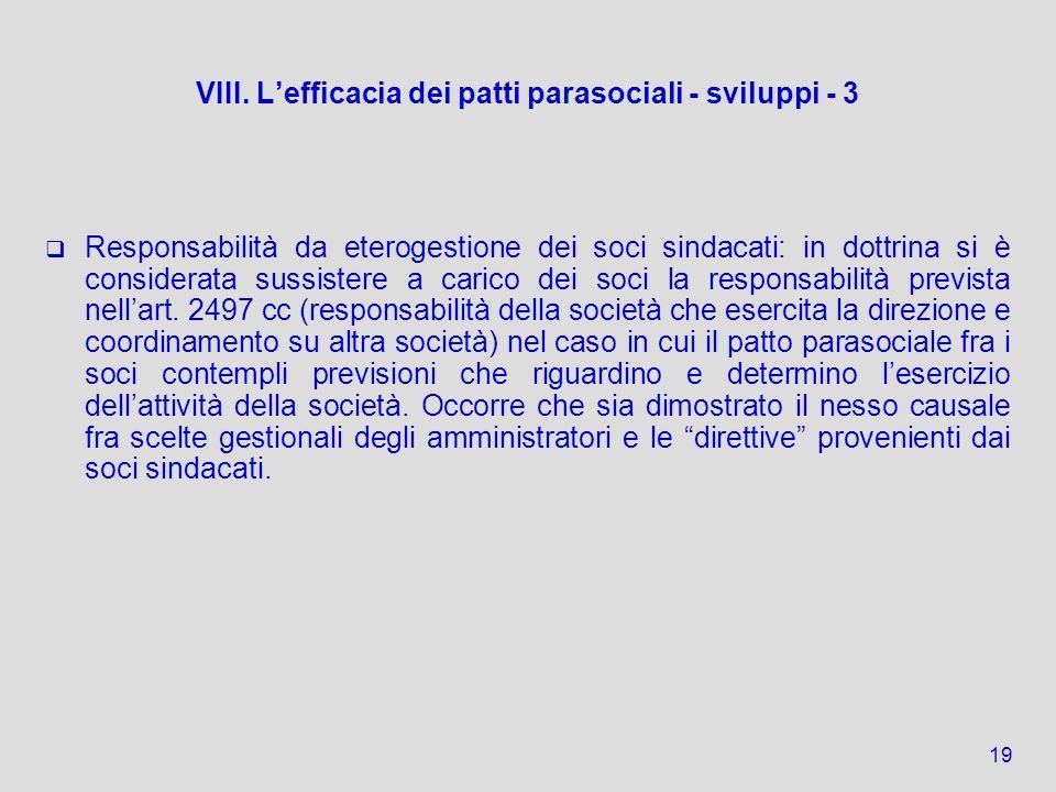VIII. L'efficacia dei patti parasociali - sviluppi - 3