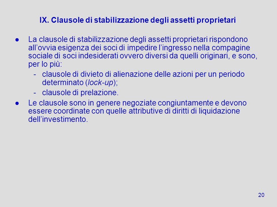 IX. Clausole di stabilizzazione degli assetti proprietari