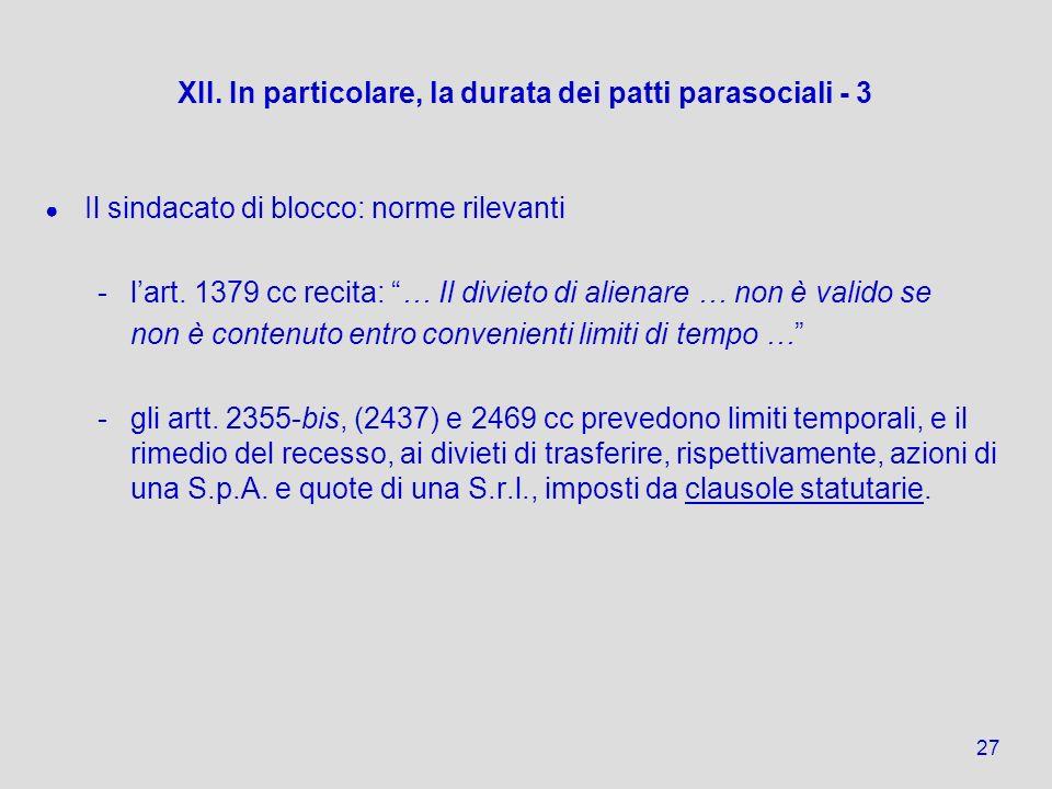 XII. In particolare, la durata dei patti parasociali - 3