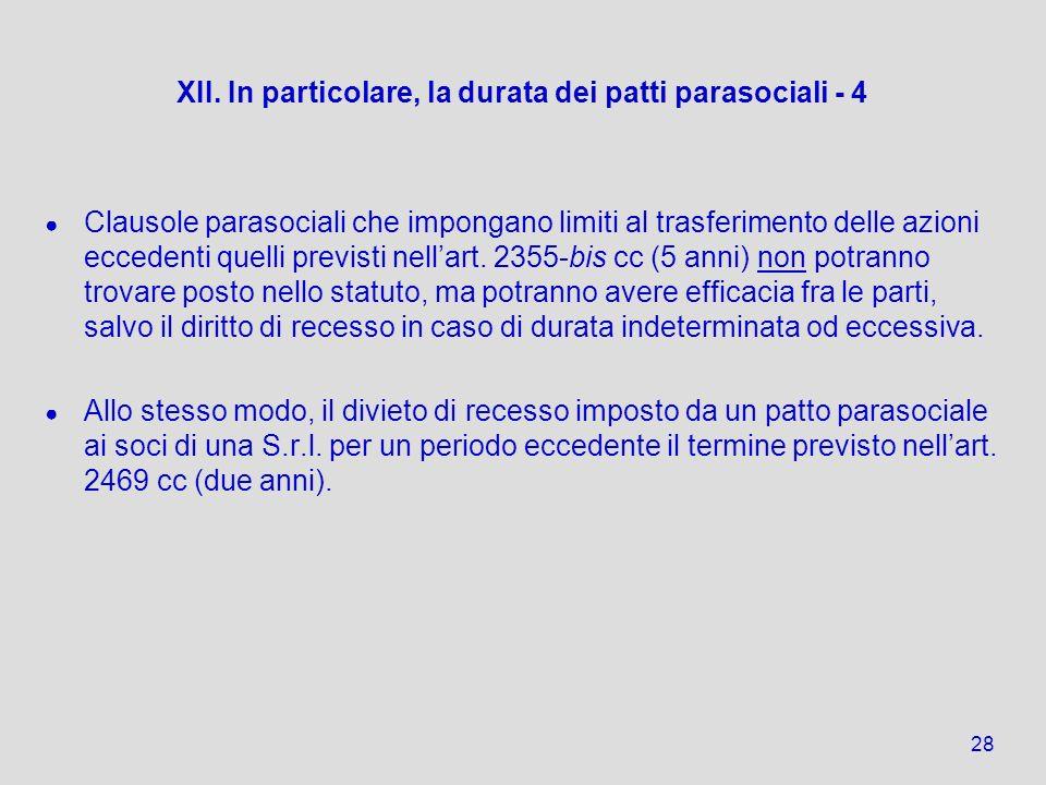 XII. In particolare, la durata dei patti parasociali - 4