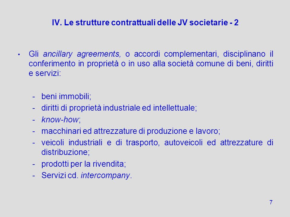 IV. Le strutture contrattuali delle JV societarie - 2