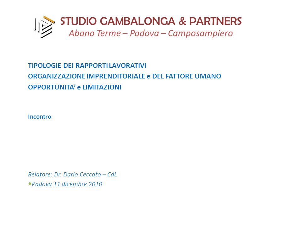 STUDIO GAMBALONGA & PARTNERS Abano Terme – Padova – Camposampiero