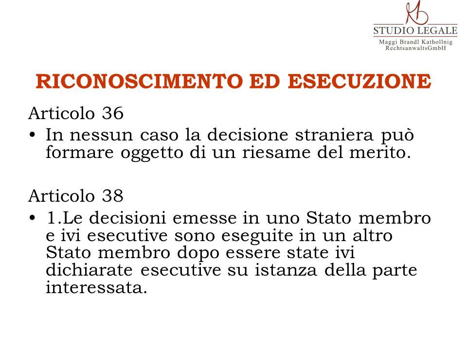 RICONOSCIMENTO ED ESECUZIONE