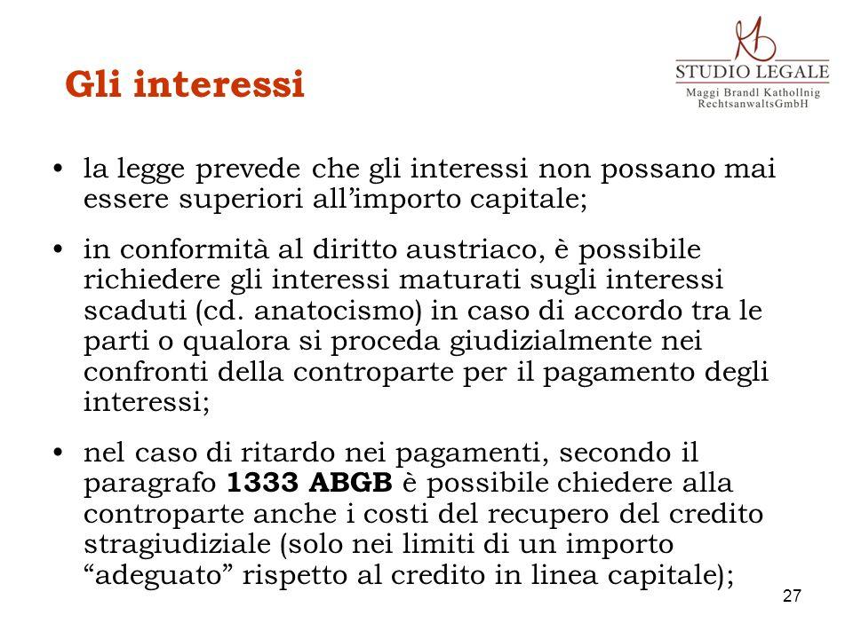 Gli interessi la legge prevede che gli interessi non possano mai essere superiori all'importo capitale;