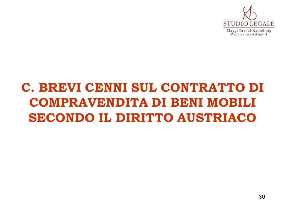 C. BREVI CENNI SUL CONTRATTO DI COMPRAVENDITA DI BENI MOBILI SECONDO IL DIRITTO AUSTRIACO