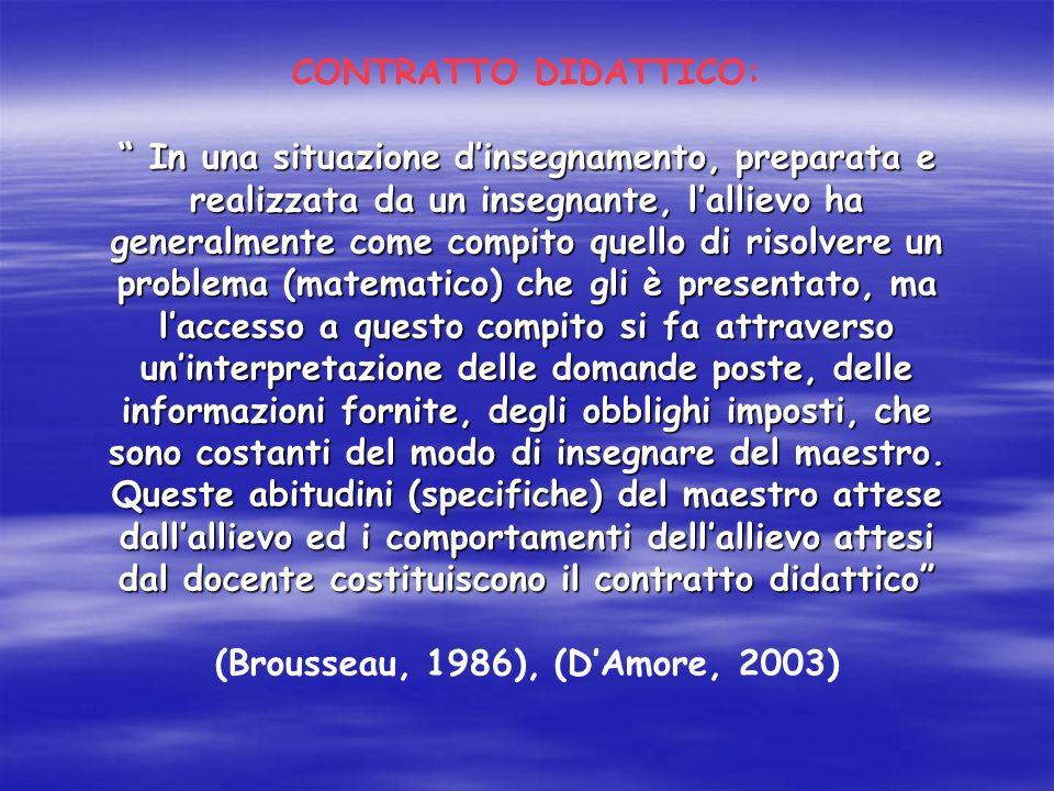 (Brousseau, 1986), (D'Amore, 2003)