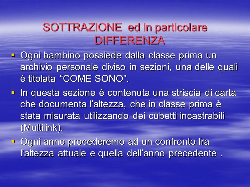 SOTTRAZIONE ed in particolare DIFFERENZA