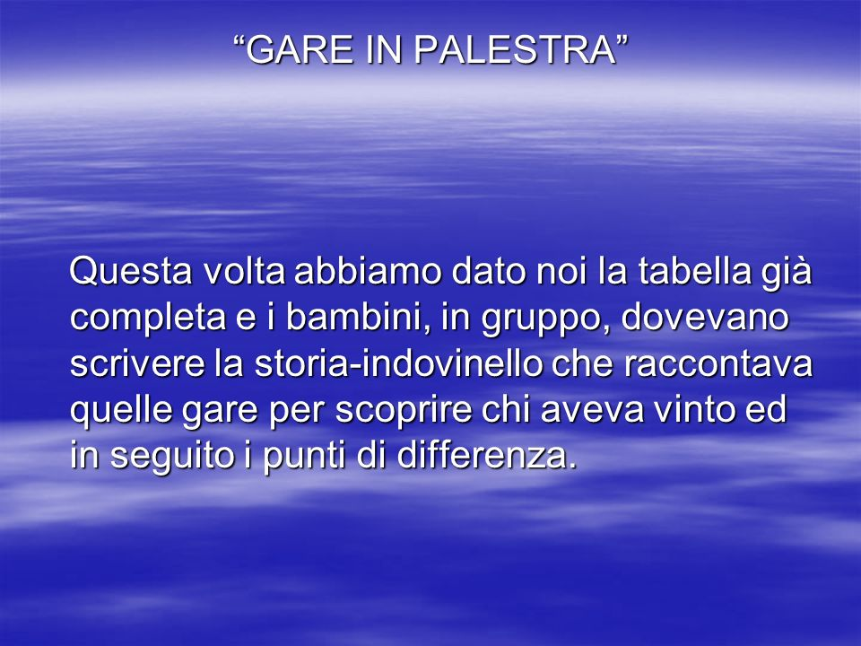 GARE IN PALESTRA