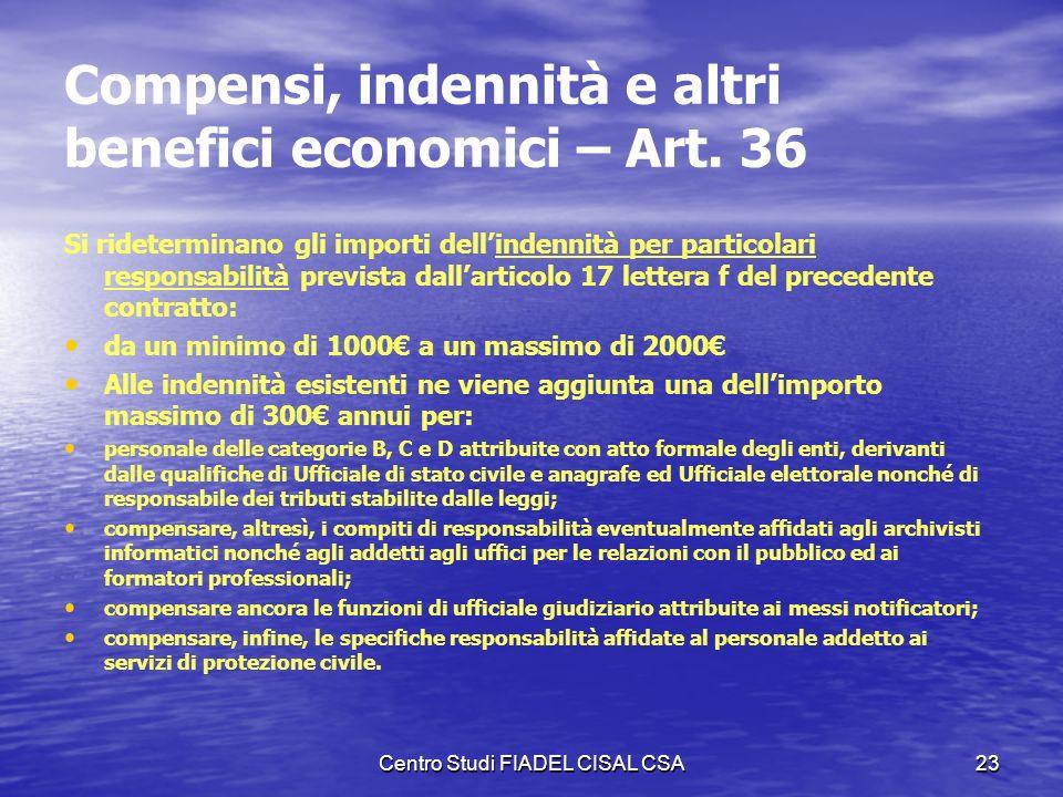 Compensi, indennità e altri benefici economici – Art. 36