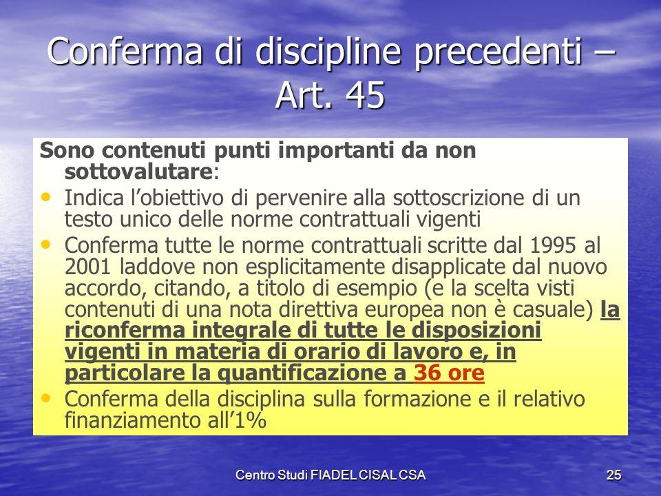 Conferma di discipline precedenti – Art. 45