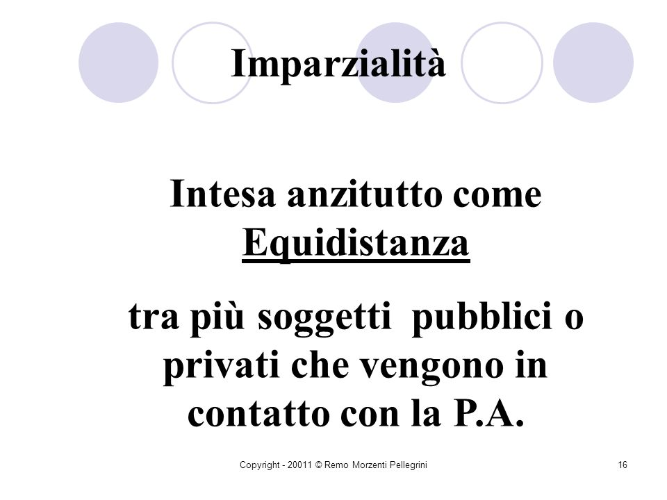 Intesa anzitutto come Equidistanza
