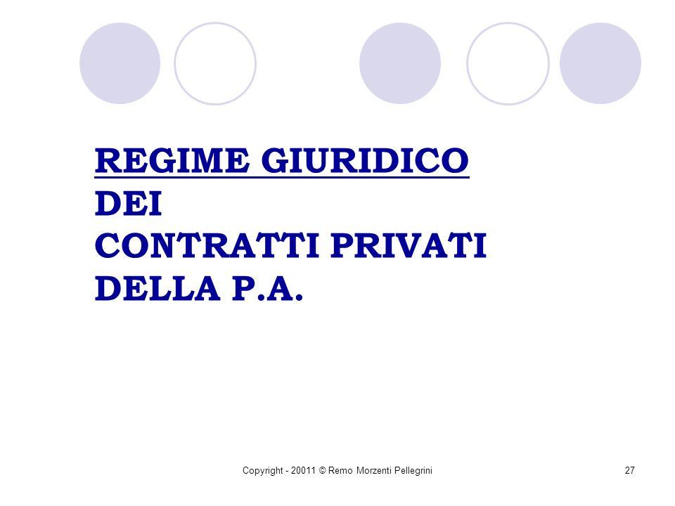 REGIME GIURIDICO DEI CONTRATTI PRIVATI DELLA P.A.