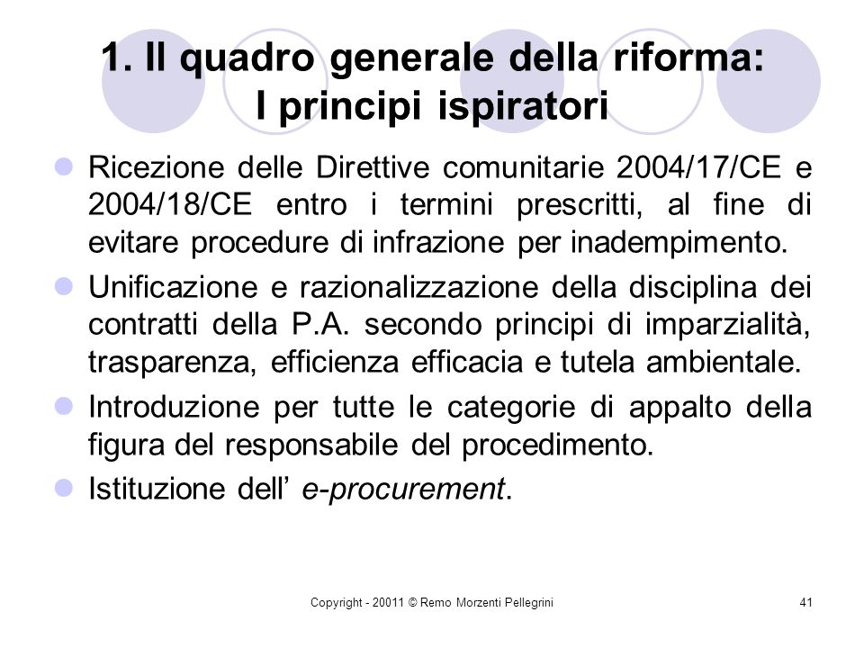 1. Il quadro generale della riforma: I principi ispiratori
