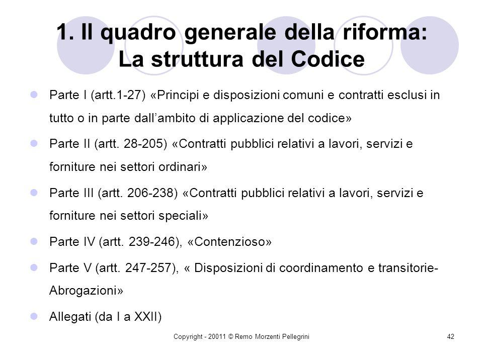 1. Il quadro generale della riforma: La struttura del Codice