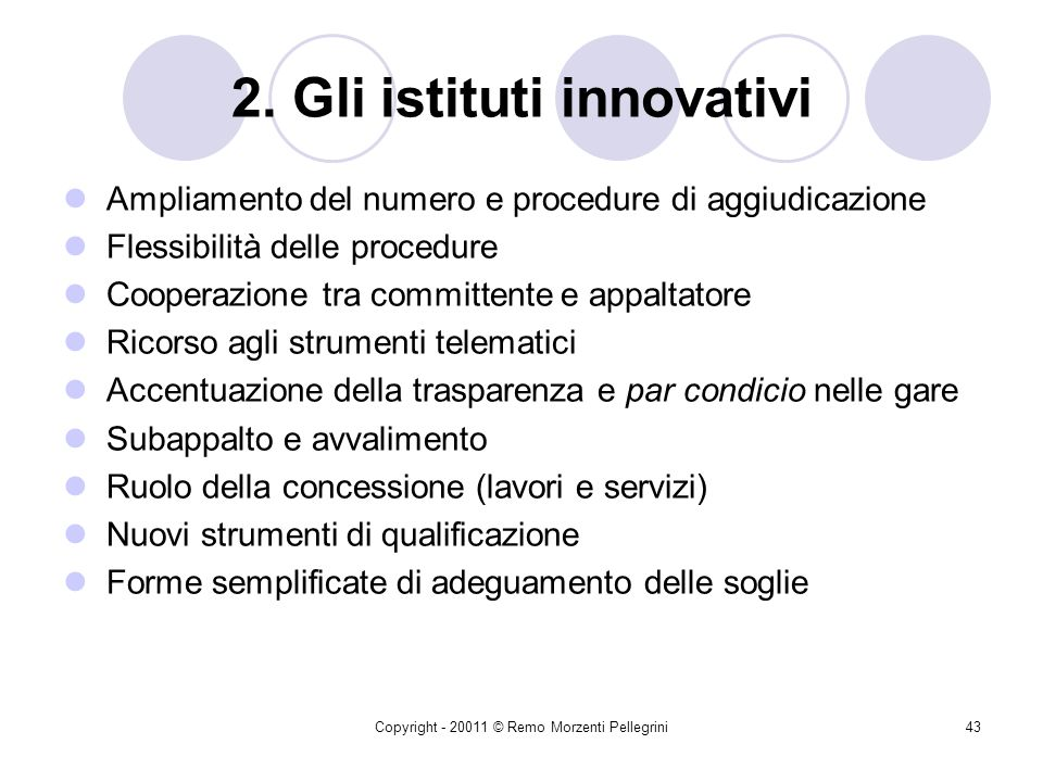 2. Gli istituti innovativi