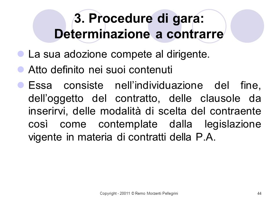 3. Procedure di gara: Determinazione a contrarre