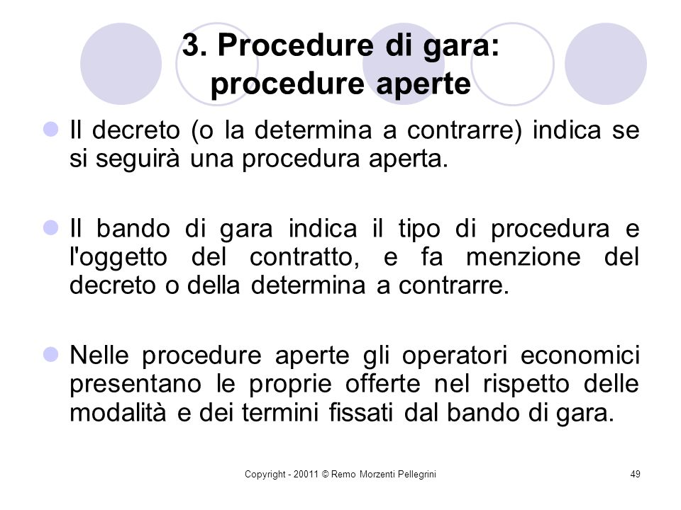 3. Procedure di gara: procedure aperte