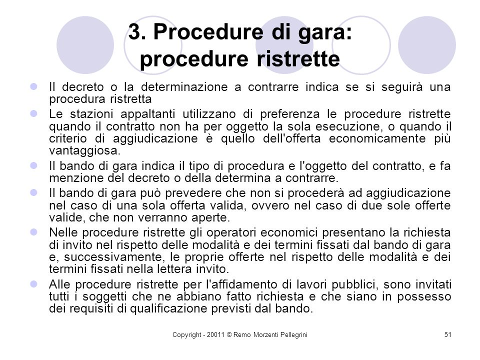 3. Procedure di gara: procedure ristrette