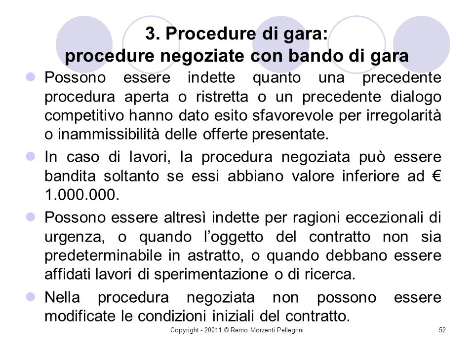 3. Procedure di gara: procedure negoziate con bando di gara