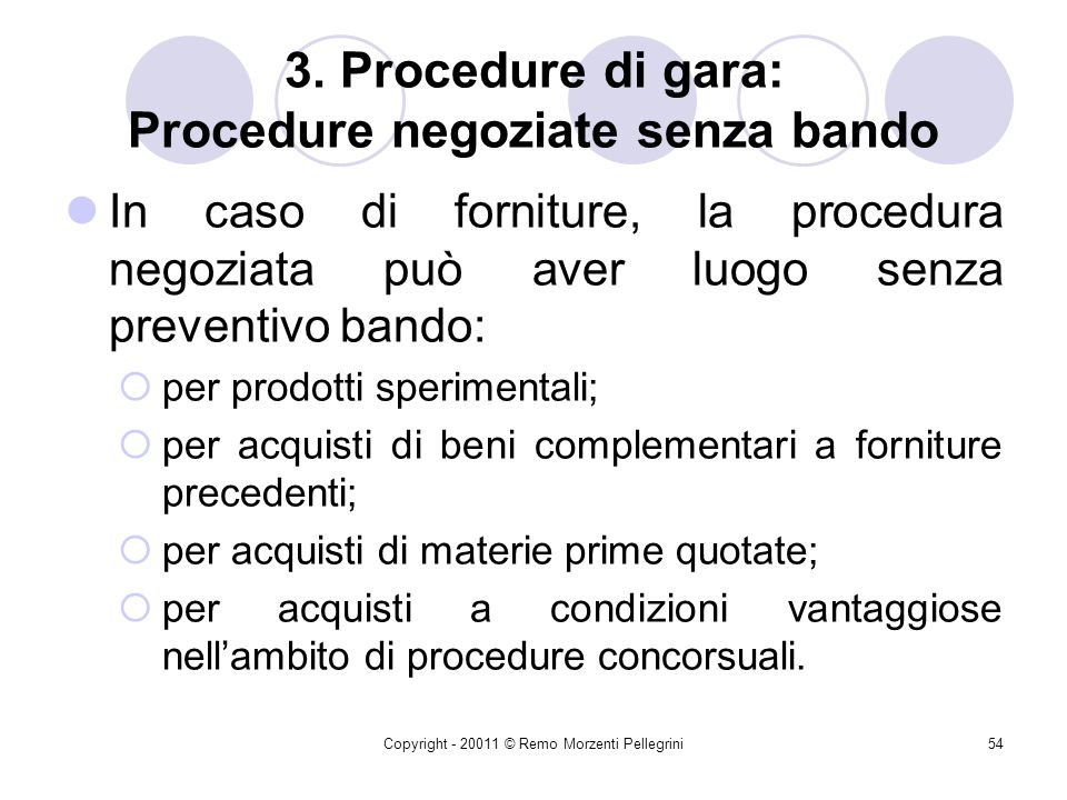 3. Procedure di gara: Procedure negoziate senza bando
