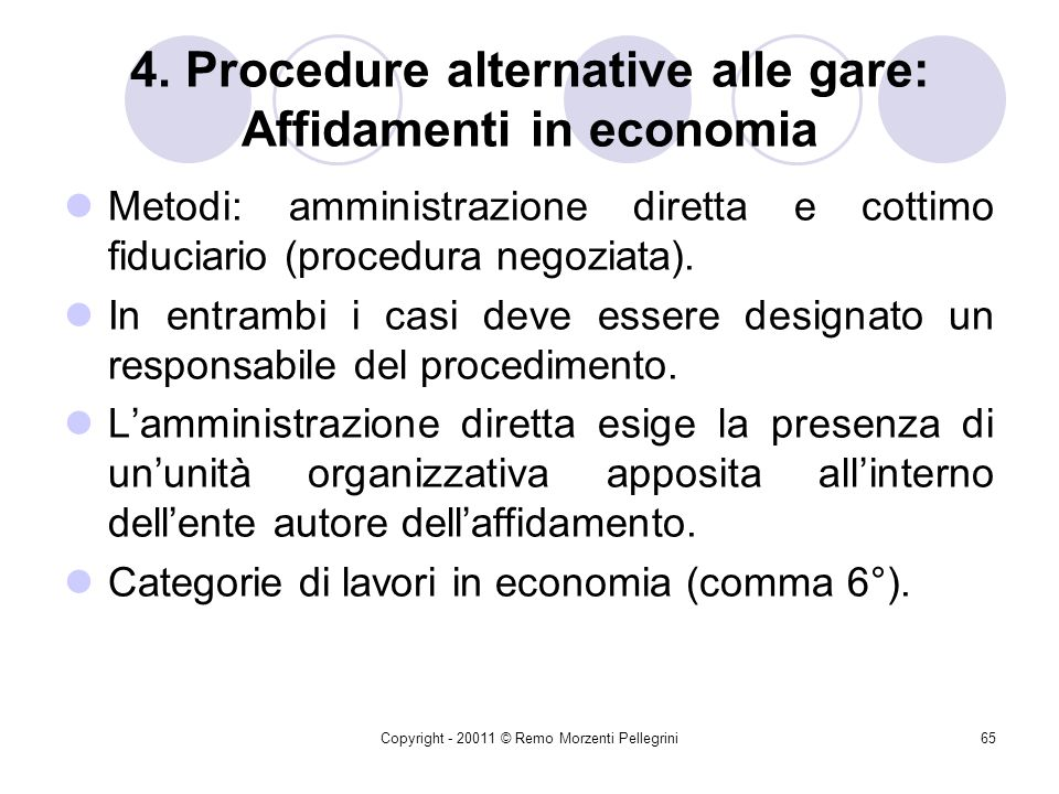 4. Procedure alternative alle gare: Affidamenti in economia