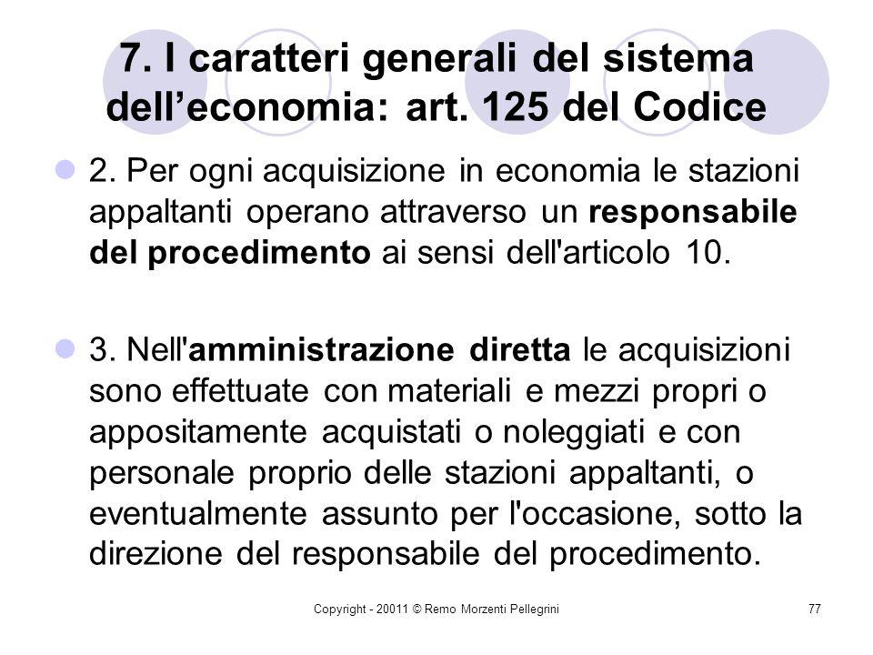 7. I caratteri generali del sistema dell'economia: art. 125 del Codice