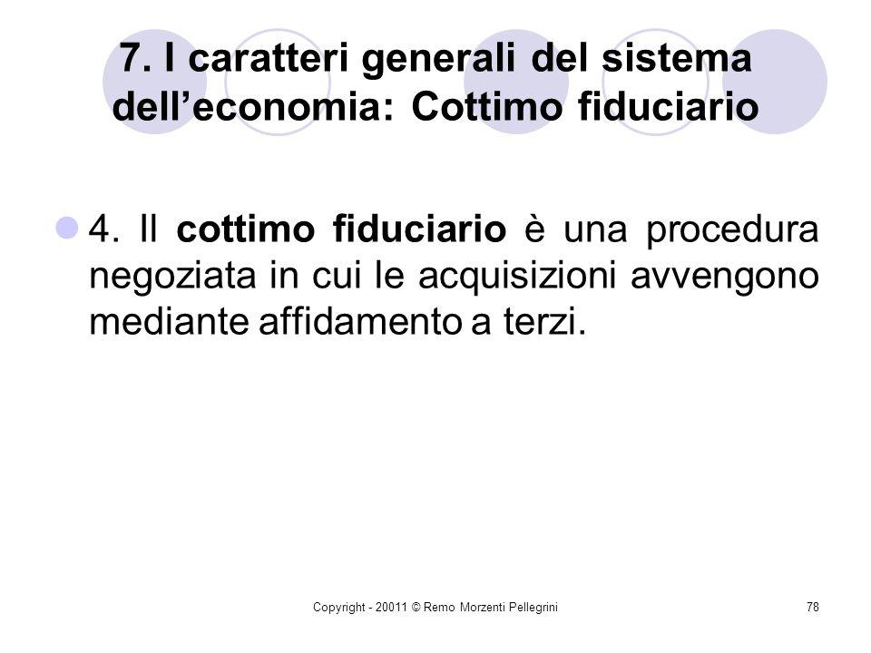 7. I caratteri generali del sistema dell'economia: Cottimo fiduciario